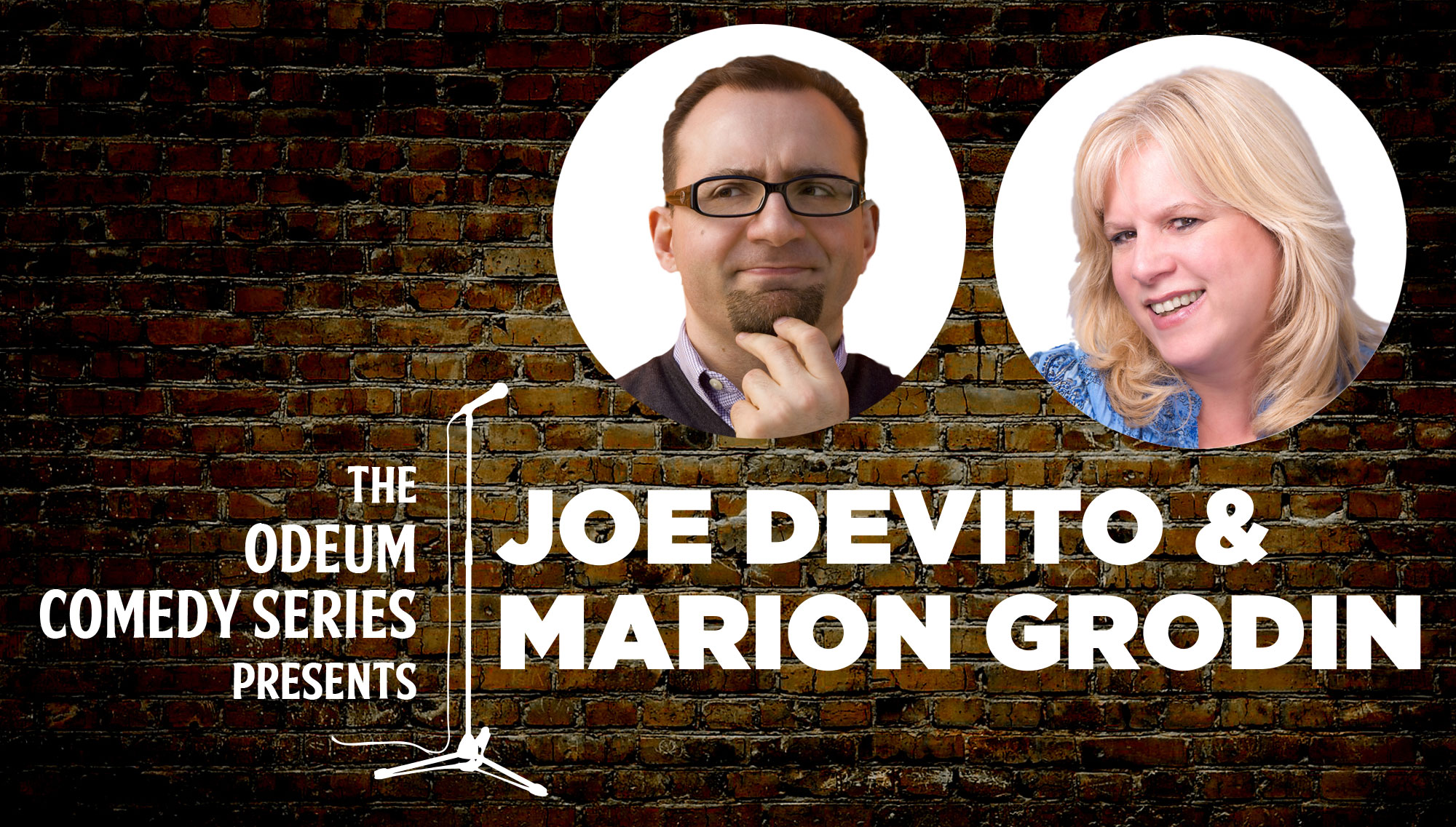 ODEUM COMEDY: JOE DEVITO & MARION GRODIN<h5>April 29</h5>