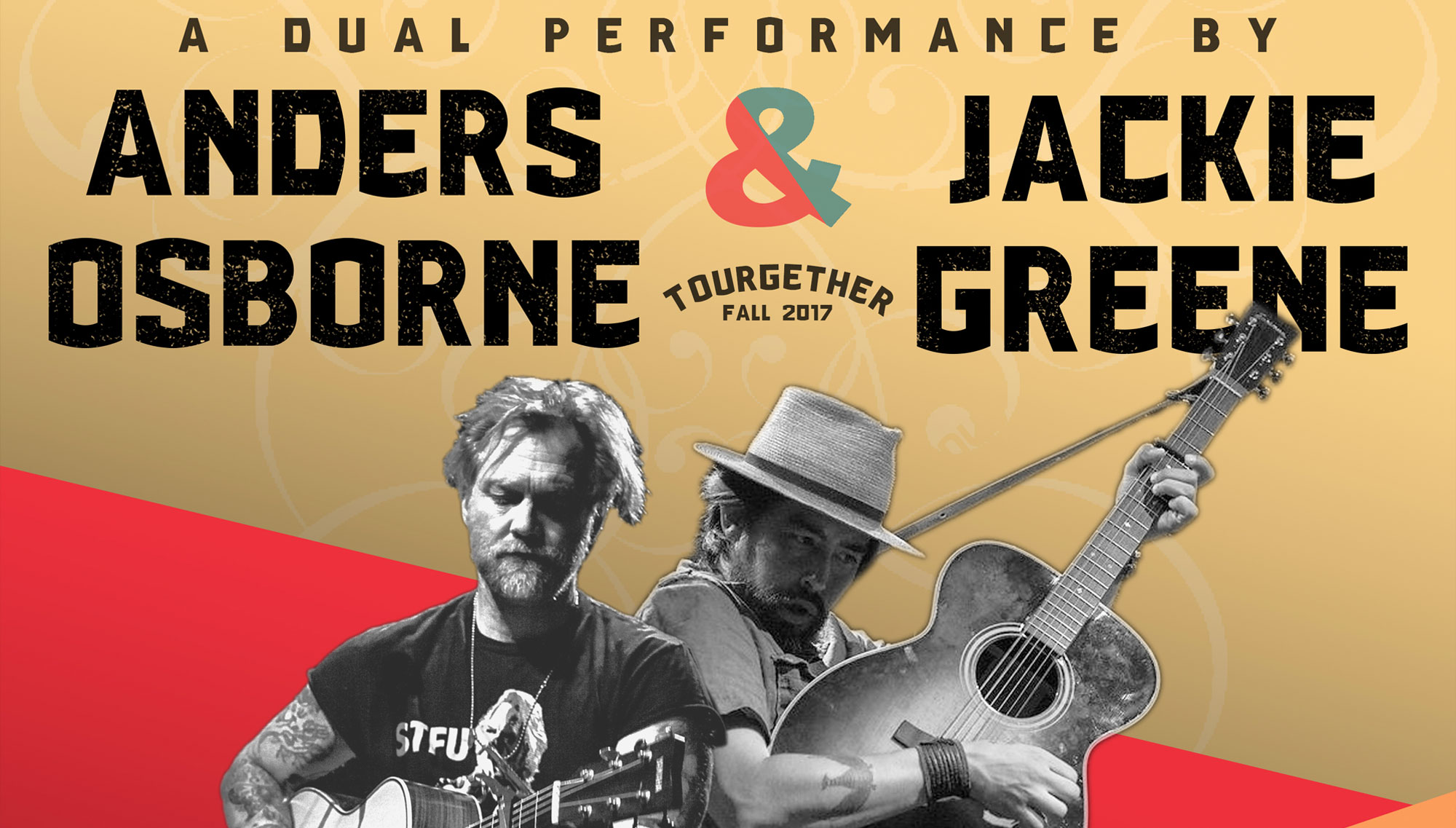 "ANDERS OSBORNE & JACKIE GREENE  <h6>""Sitting Around, Singing Some Songs – Tourgether 2017""  <h6><h5>October 21  </h5>"