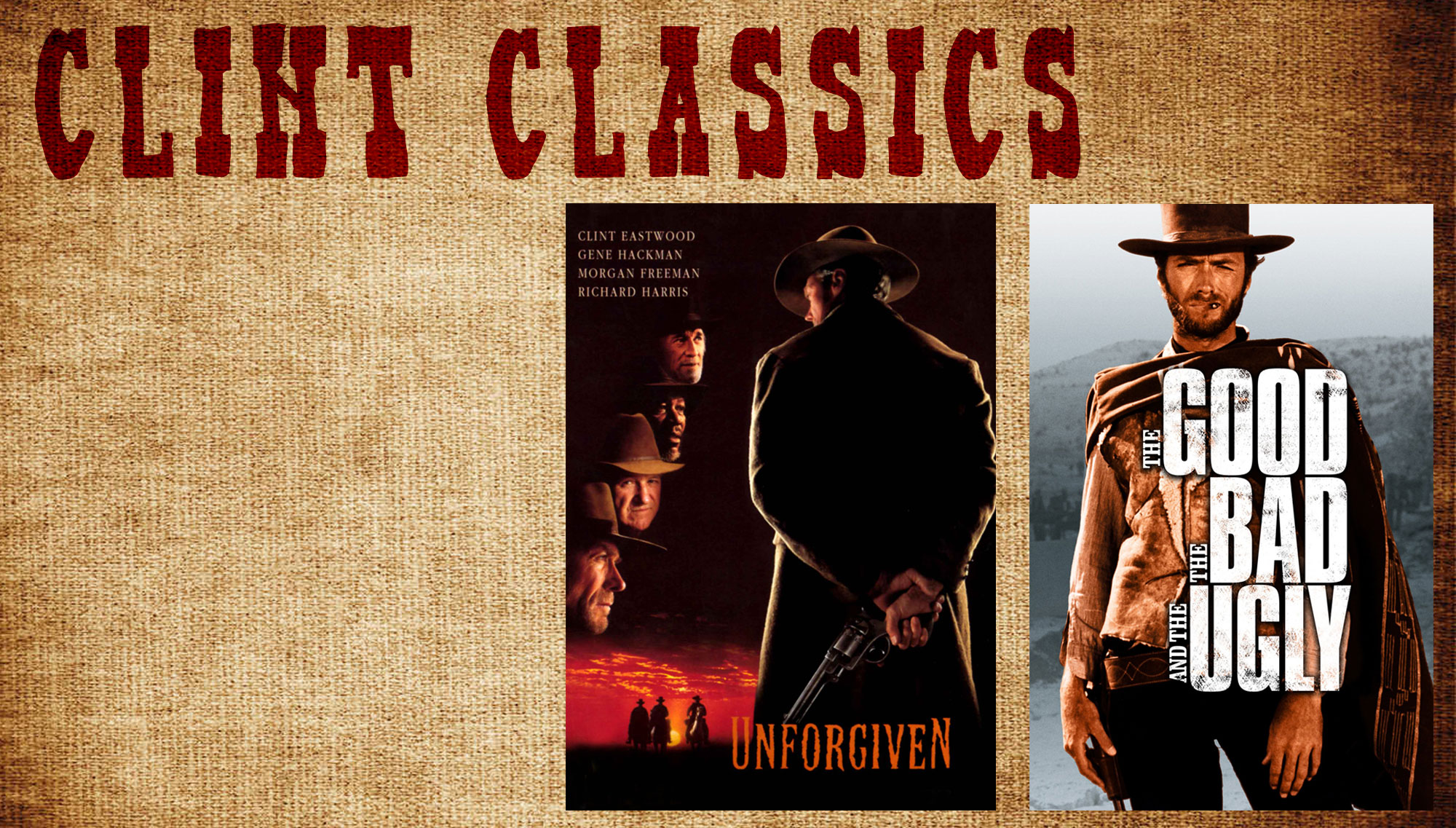 CLINT CLASSICS   <h5>The Good, The Bad, And The Ugly & Unforgiven  </h5><h5>December 29 & 30  </h5>