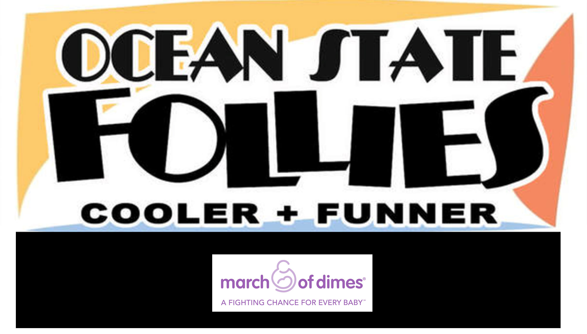 OCEAN STATE FOLLIES TO BENEFIT THE MARCH OF DIMES  <H5>March 3  </h5>